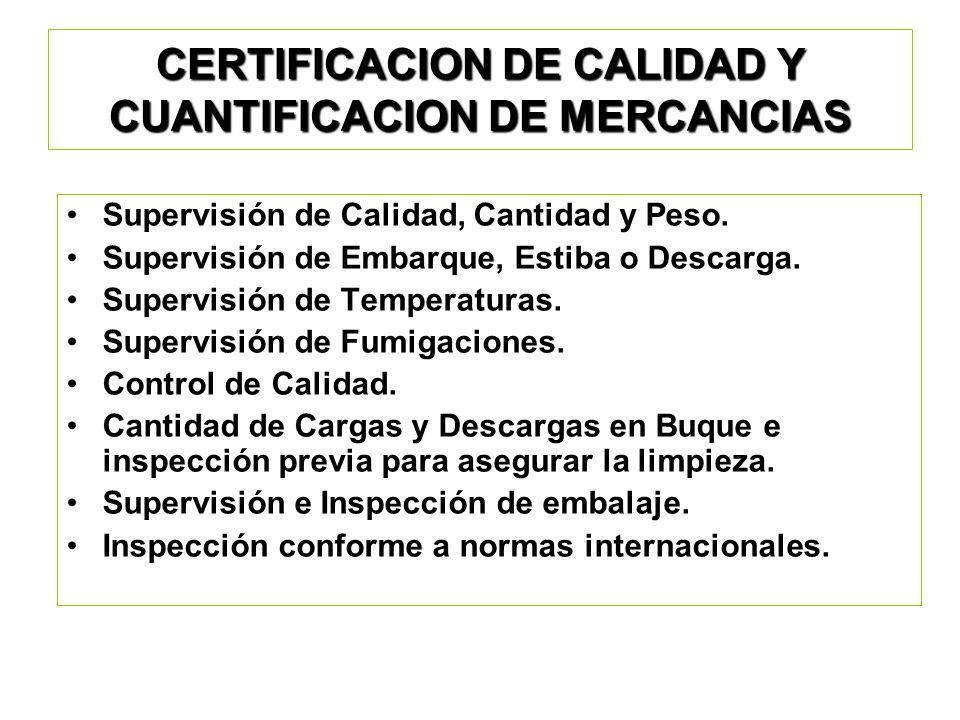 CERTIFICACION DE CALIDAD Y CUANTIFICACION DE MERCANCIAS