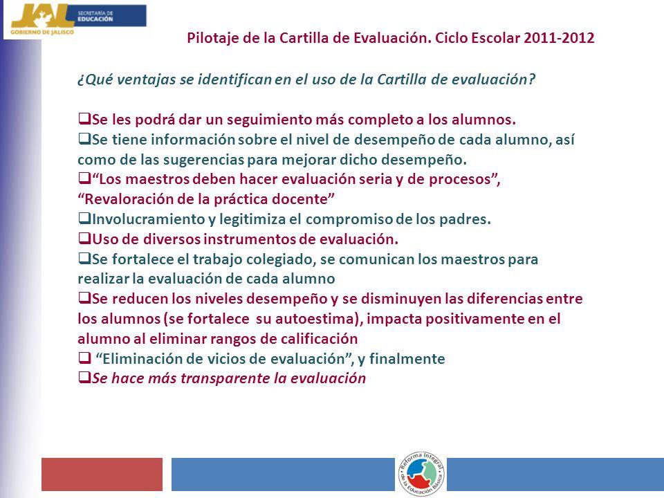 Pilotaje de la Cartilla de Evaluación. Ciclo Escolar 2011-2012
