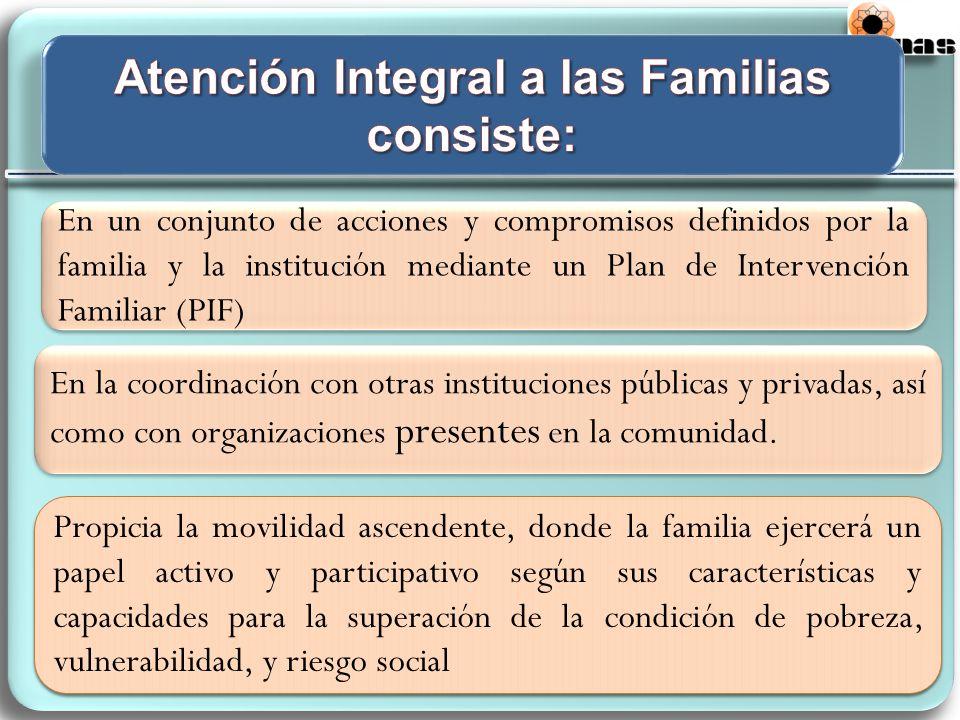 Atención Integral a las Familias consiste: