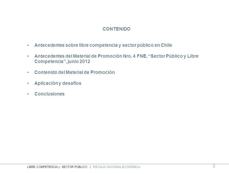 Antecedentes sobre libre competencia y sector público en Chile