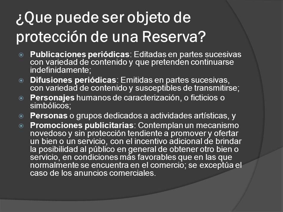 ¿Que puede ser objeto de protección de una Reserva