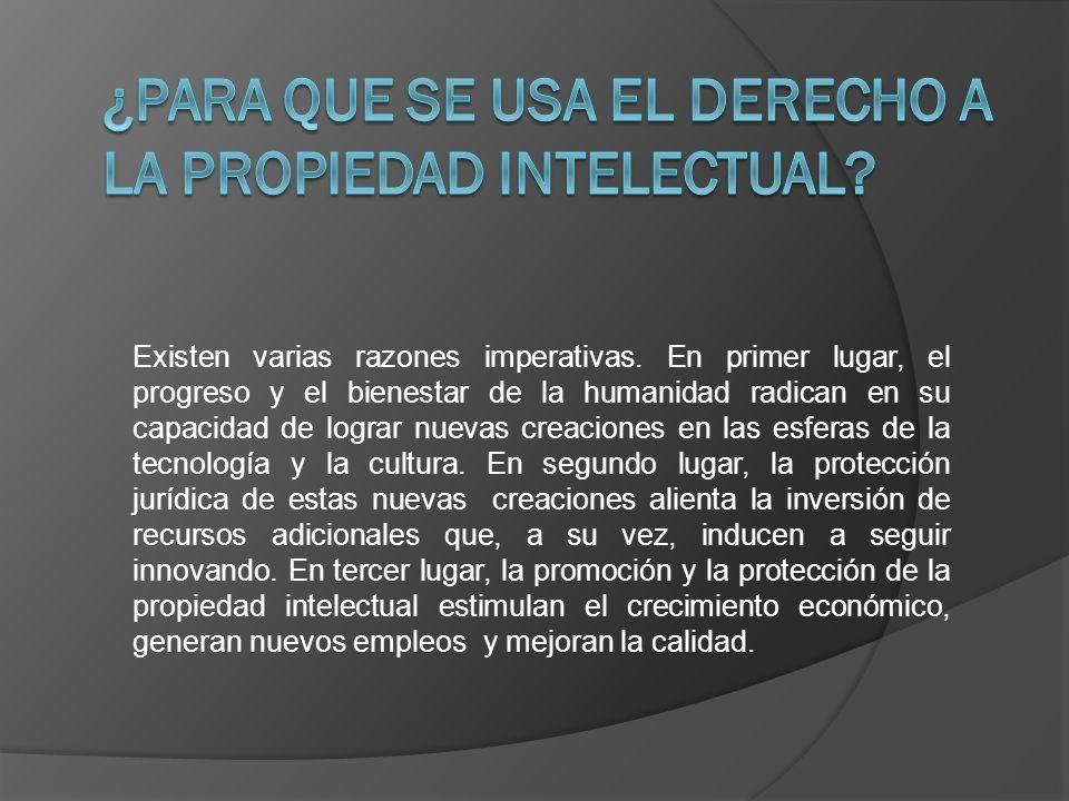 ¿Para que se usa el derecho a la propiedad intelectual