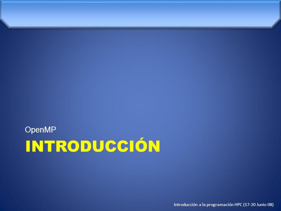 OpenMP INTRODUCCIÓN