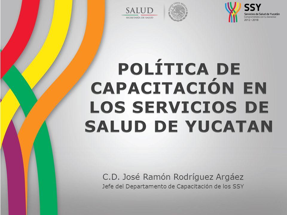 POLÍTICA DE CAPACITACIÓN EN LOS SERVICIOS DE SALUD DE YUCATAN