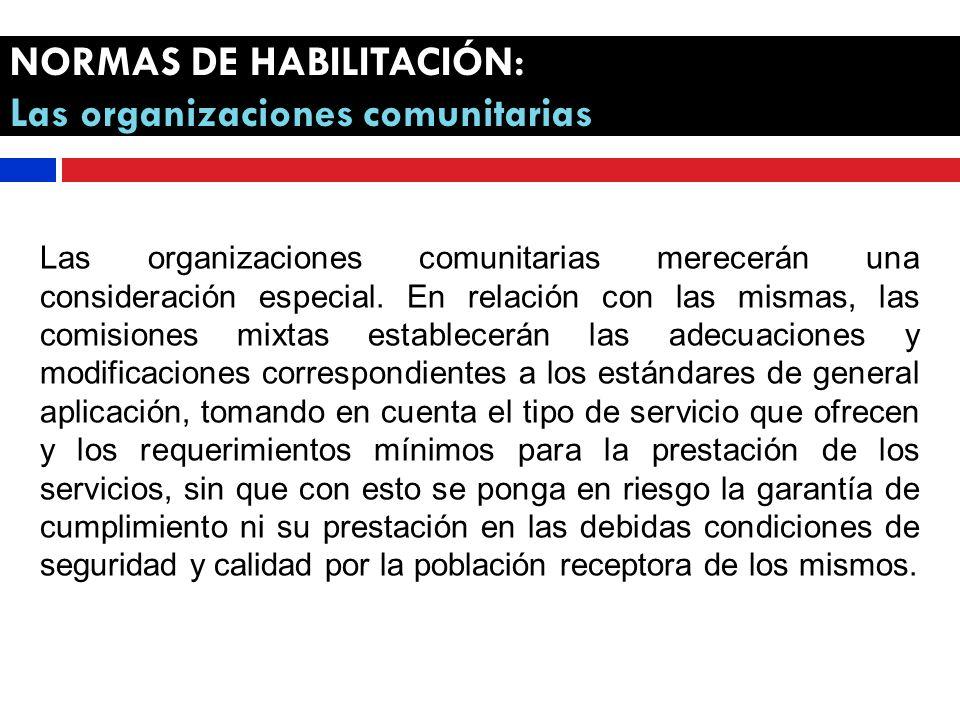 NORMAS DE HABILITACIÓN: Las organizaciones comunitarias