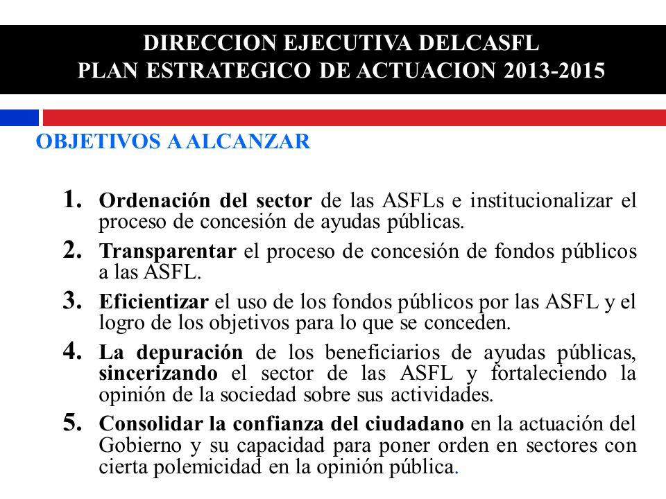 DIRECCION EJECUTIVA DELCASFL PLAN ESTRATEGICO DE ACTUACION 2013-2015