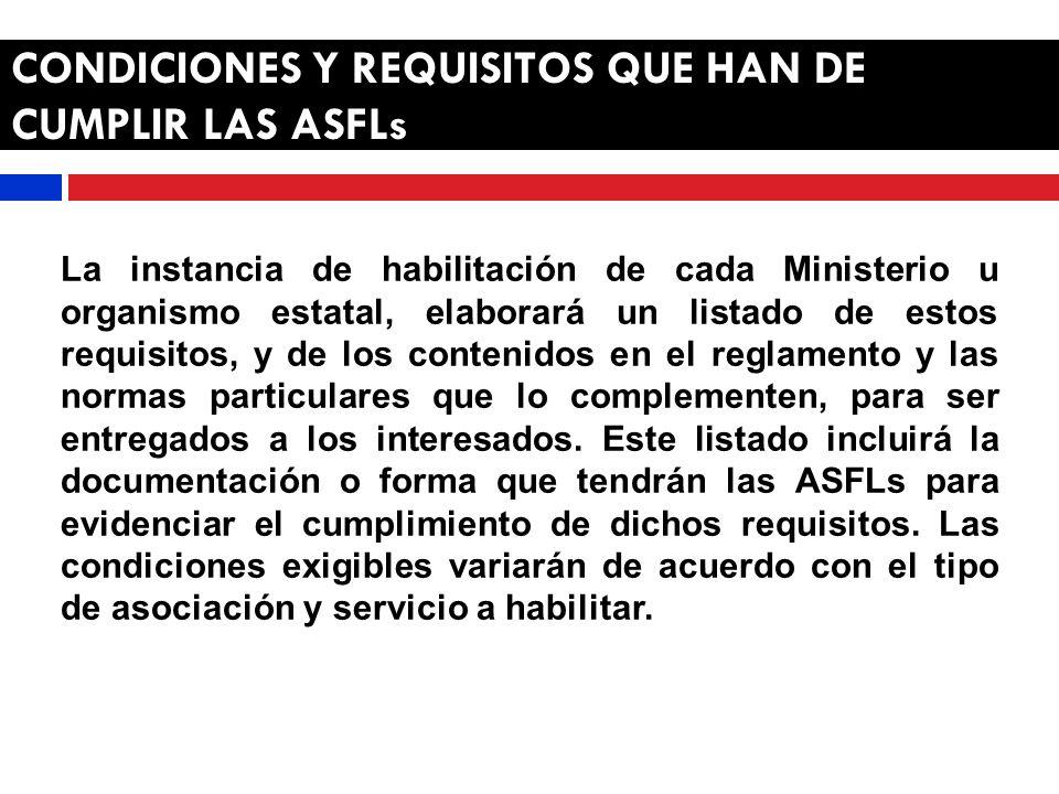 CONDICIONES Y REQUISITOS QUE HAN DE CUMPLIR LAS ASFLs