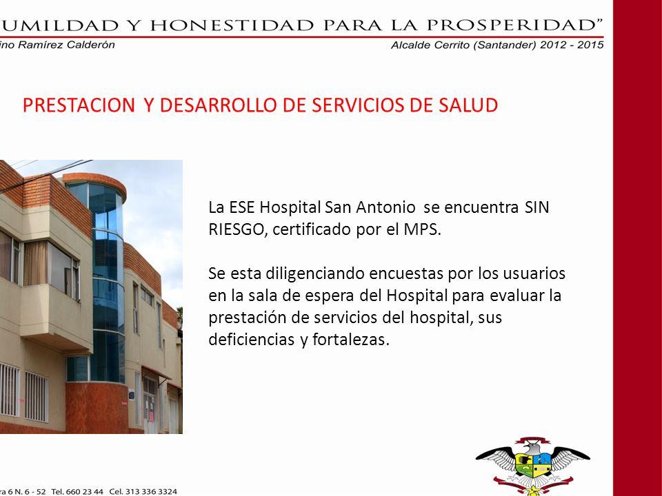 PRESTACION Y DESARROLLO DE SERVICIOS DE SALUD
