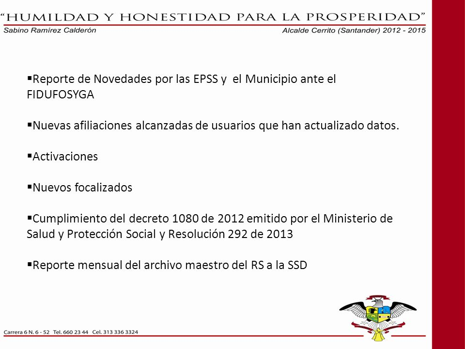 Reporte de Novedades por las EPSS y el Municipio ante el FIDUFOSYGA