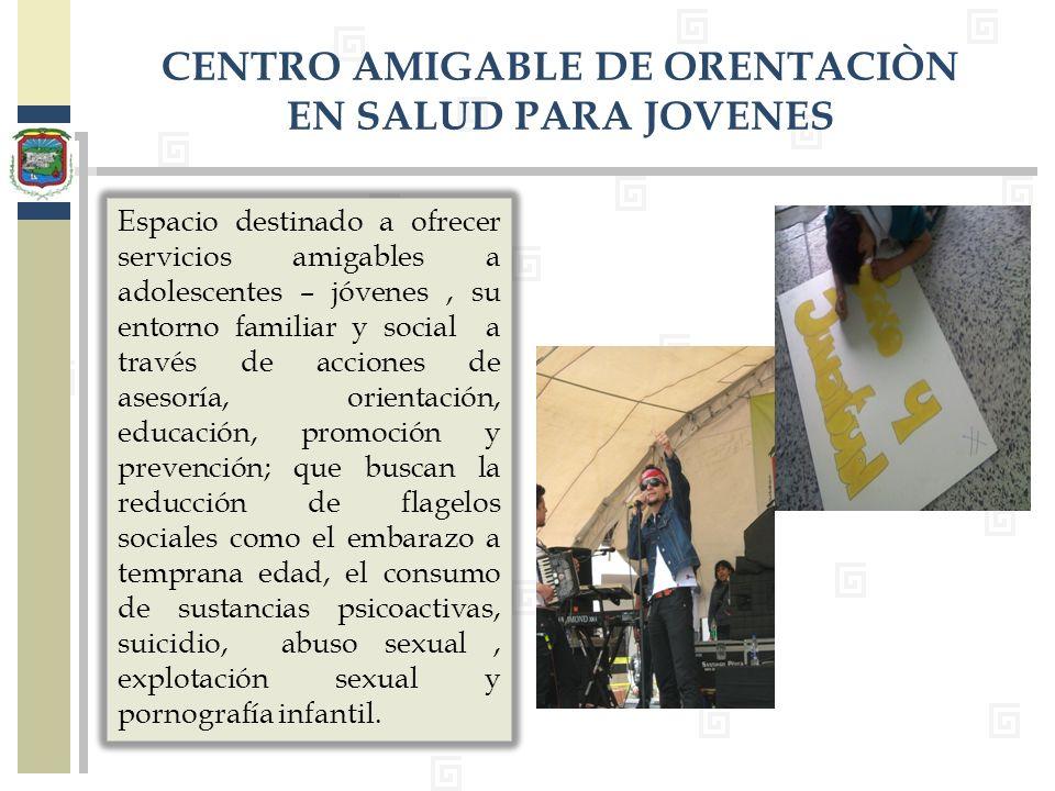 CENTRO AMIGABLE DE ORENTACIÒN EN SALUD PARA JOVENES
