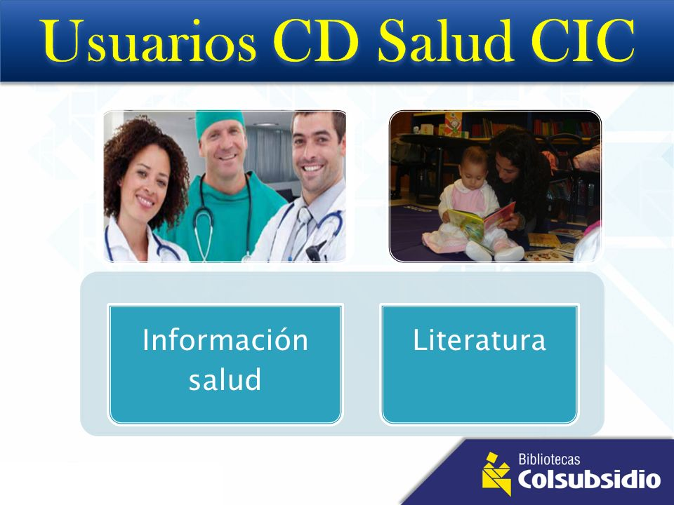 Usuarios CD Salud CIC Información salud Literatura