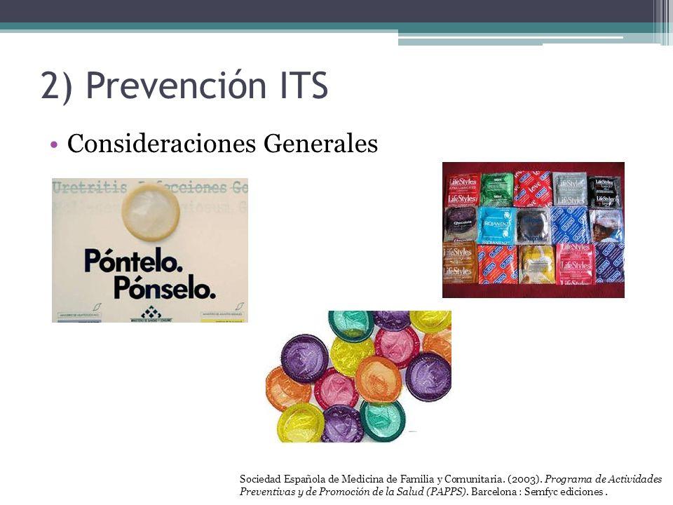 2) Prevención ITS Consideraciones Generales
