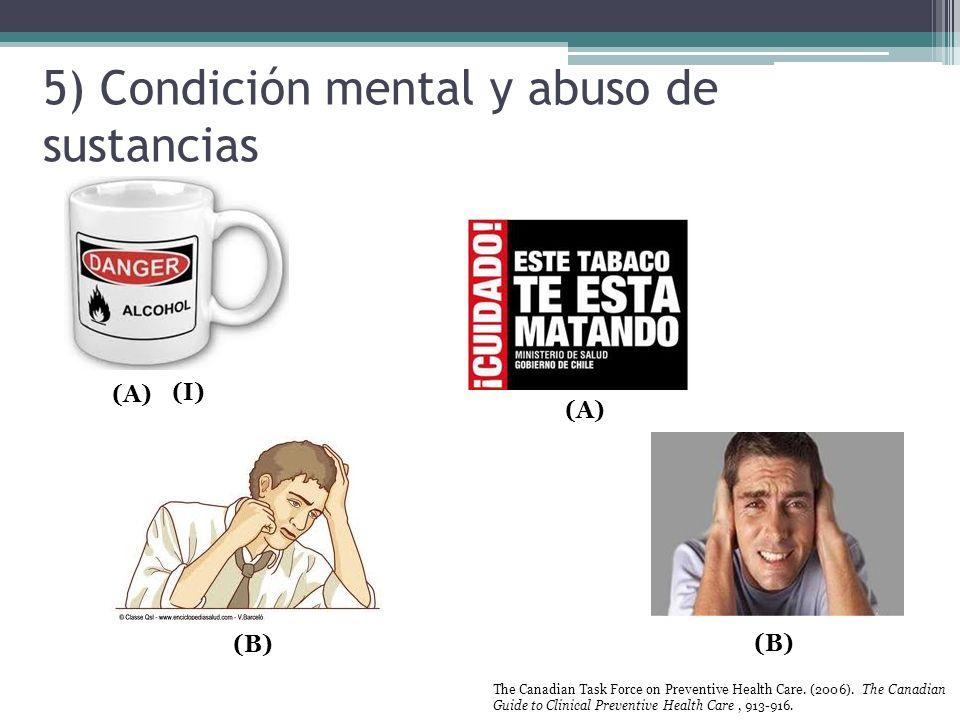 5) Condición mental y abuso de sustancias