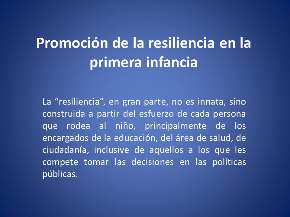 Promoción de la resiliencia en la primera infancia