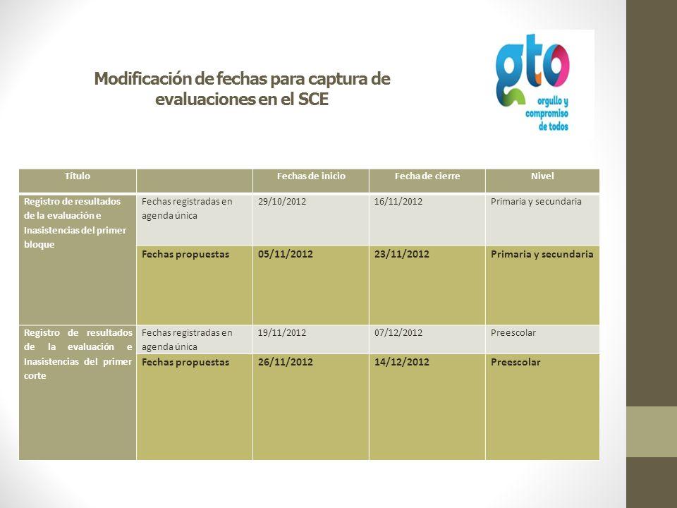Modificación de fechas para captura de evaluaciones en el SCE