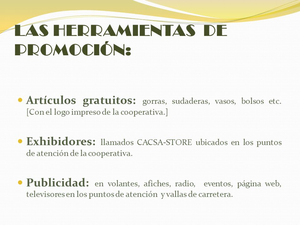 LAS HERRAMIENTAS DE PROMOCIÓN: