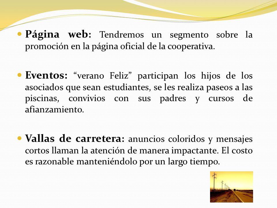 Página web: Tendremos un segmento sobre la promoción en la página oficial de la cooperativa.