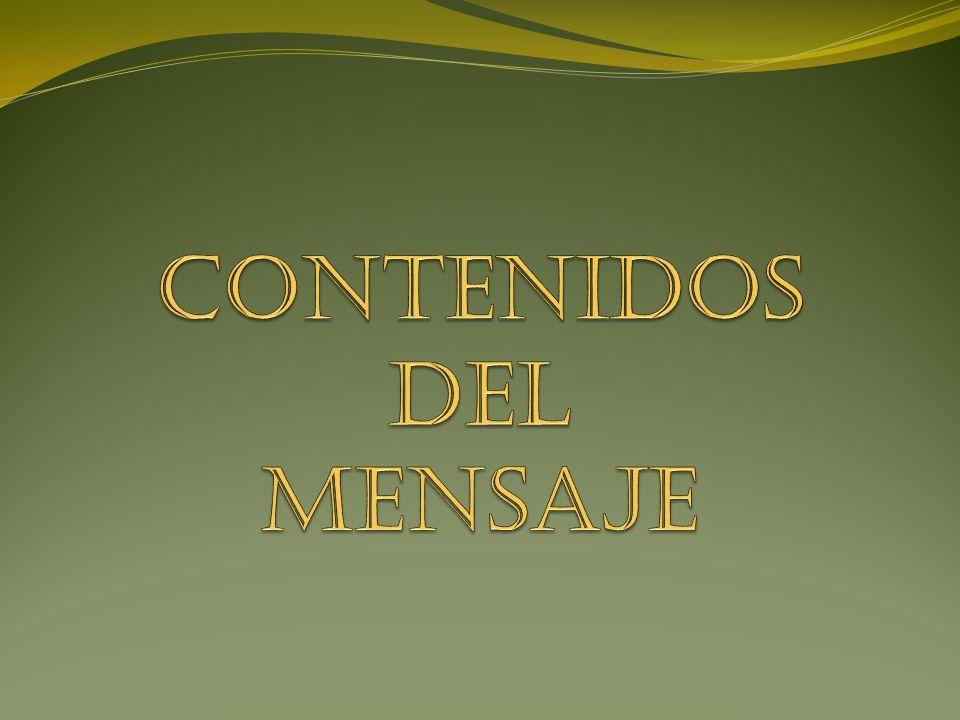 CONTENIDOS DEL MENSAJE