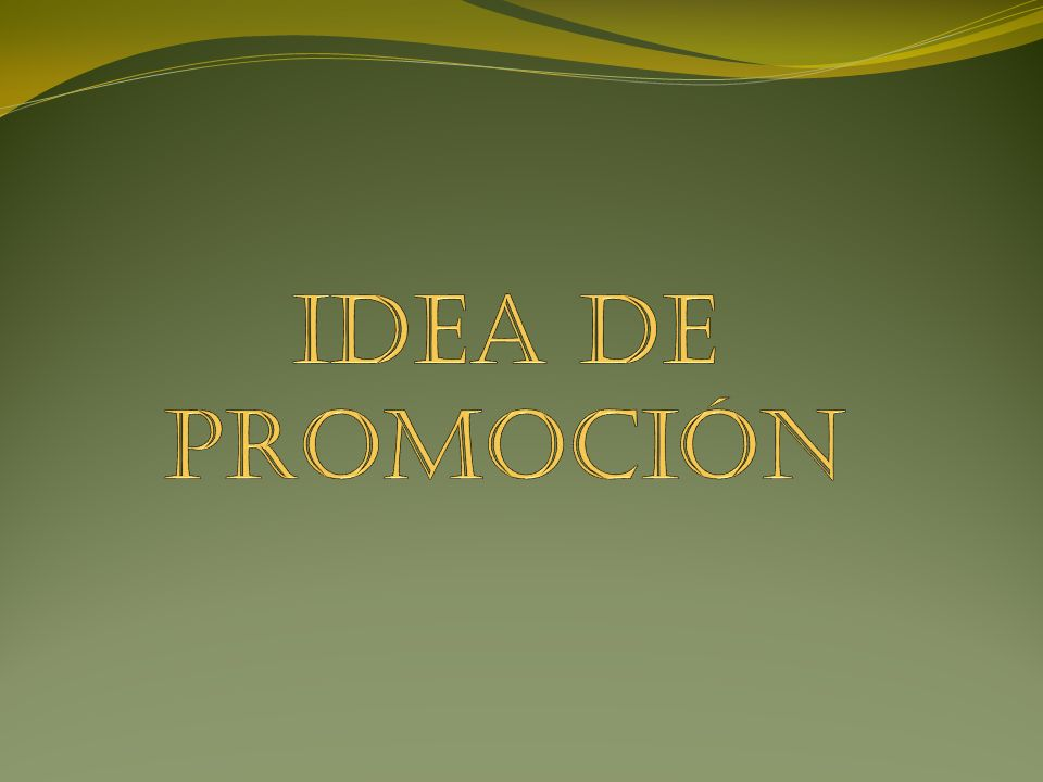 IDEA DE PROMOCIÓN