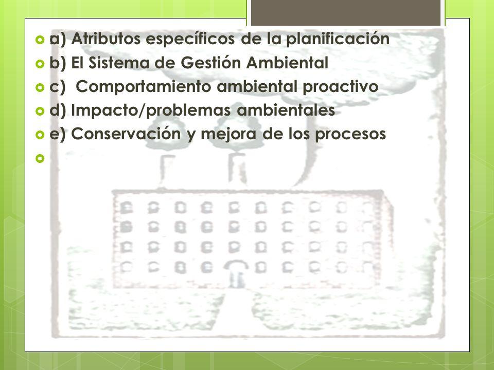 a) Atributos específicos de la planificación