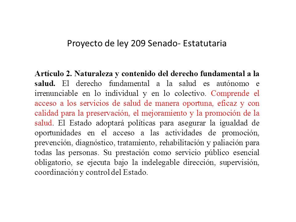 Proyecto de ley 209 Senado- Estatutaria