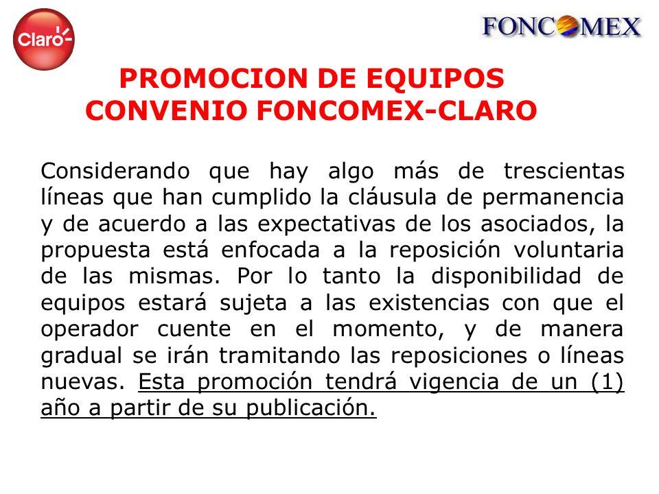 PROMOCION DE EQUIPOS CONVENIO FONCOMEX-CLARO