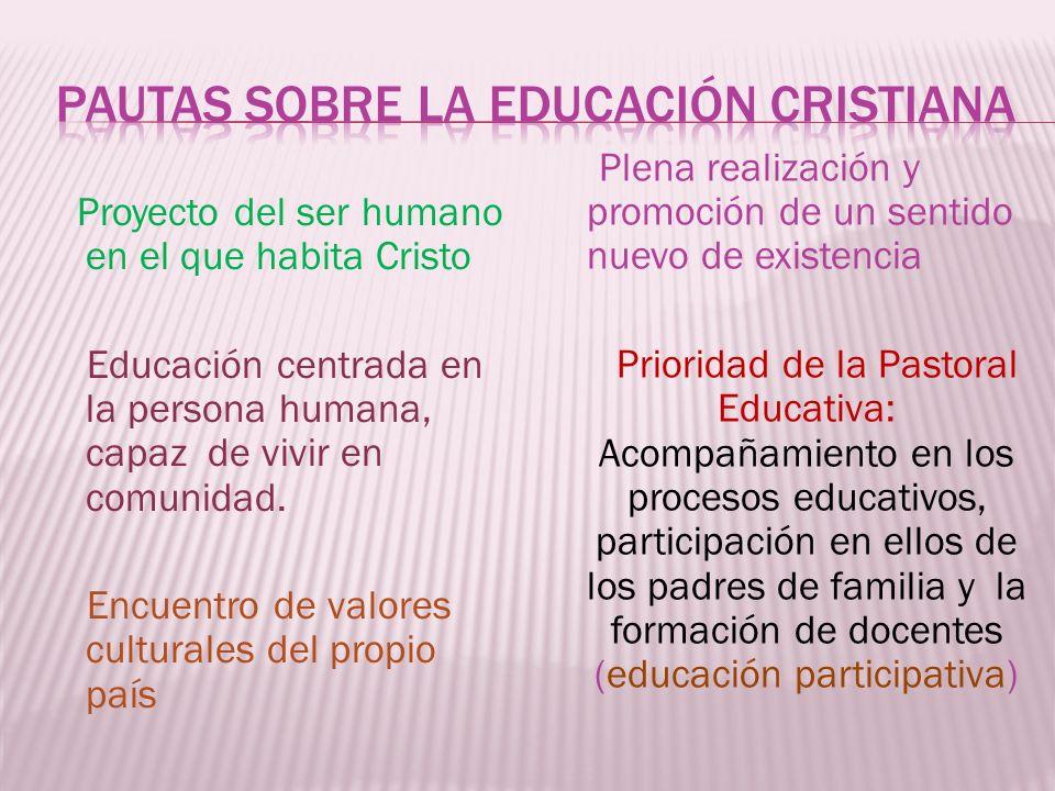 Pautas sobre la Educación cristiana
