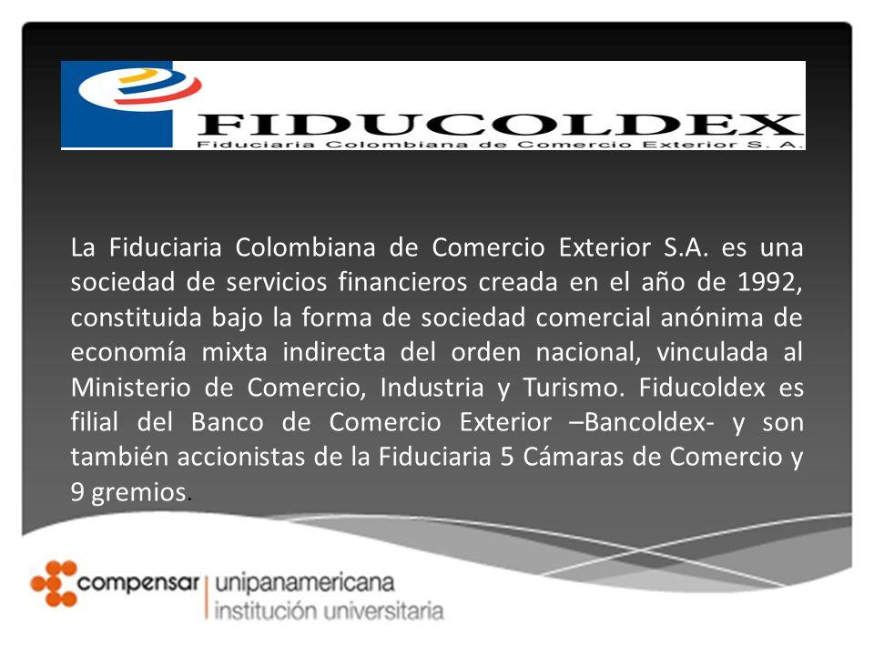 La Fiduciaria Colombiana de Comercio Exterior S. A