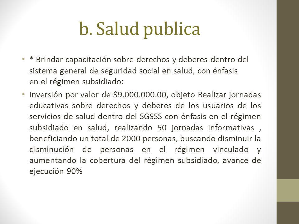 b. Salud publica