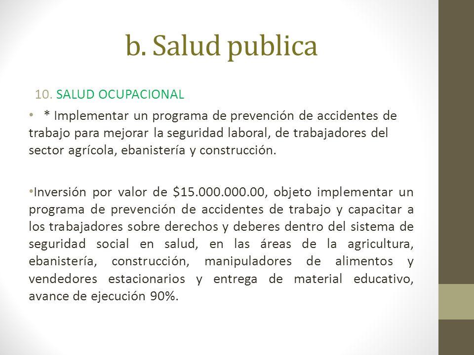 b. Salud publica SALUD OCUPACIONAL