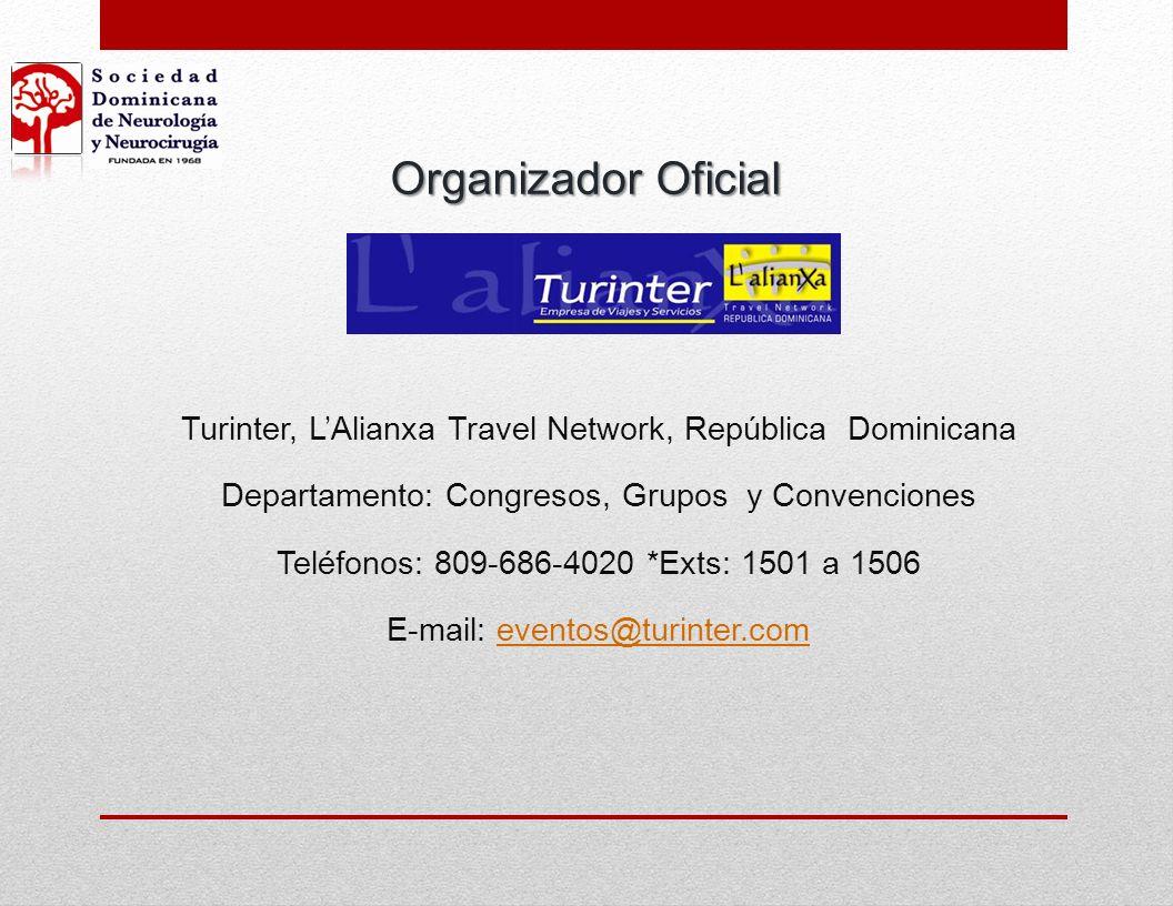 Organizador Oficial Turinter, L'Alianxa Travel Network, República Dominicana. Departamento: Congresos, Grupos y Convenciones.