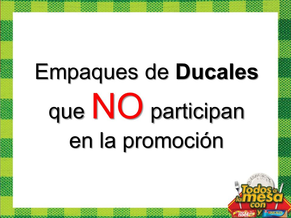 Empaques de Ducales que NO participan en la promoción