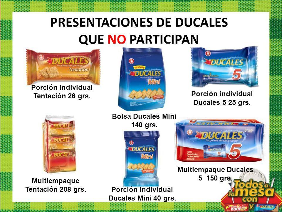 PRESENTACIONES DE DUCALES QUE NO PARTICIPAN
