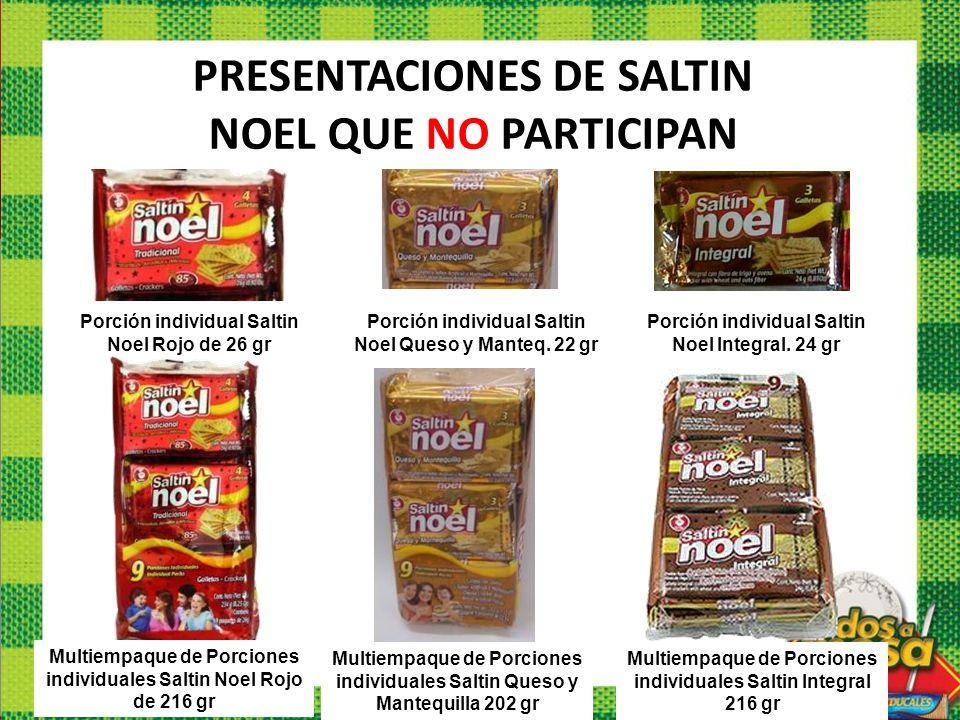 PRESENTACIONES DE SALTIN NOEL QUE NO PARTICIPAN