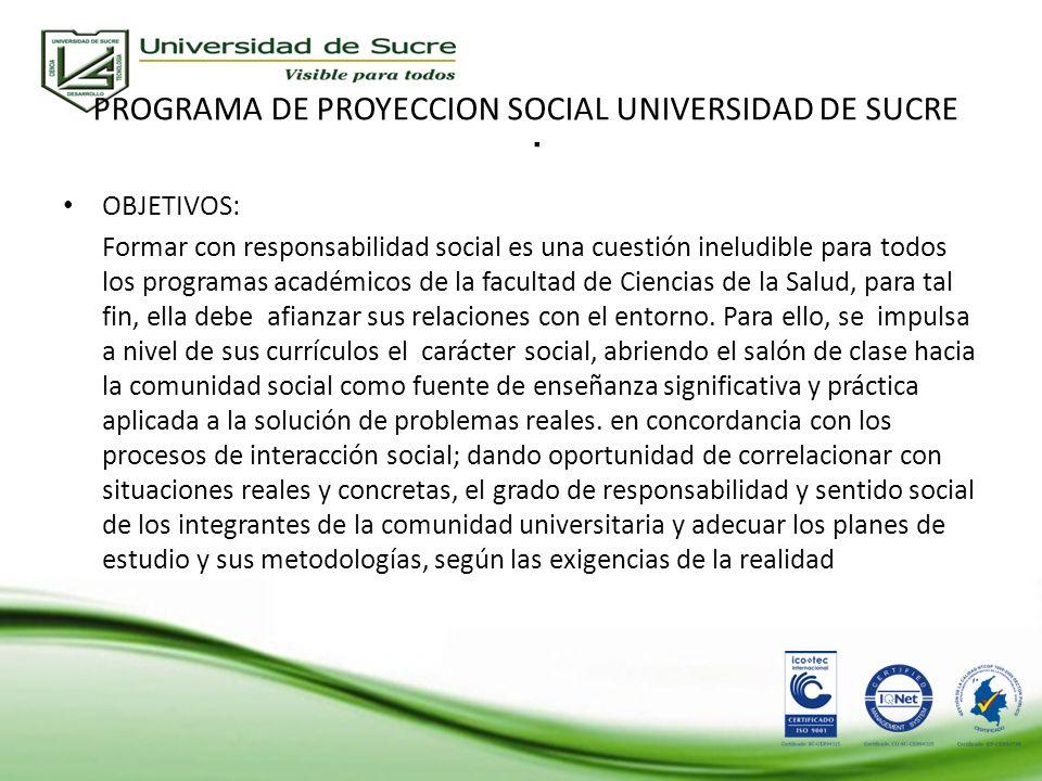 PROGRAMA DE PROYECCION SOCIAL UNIVERSIDAD DE SUCRE