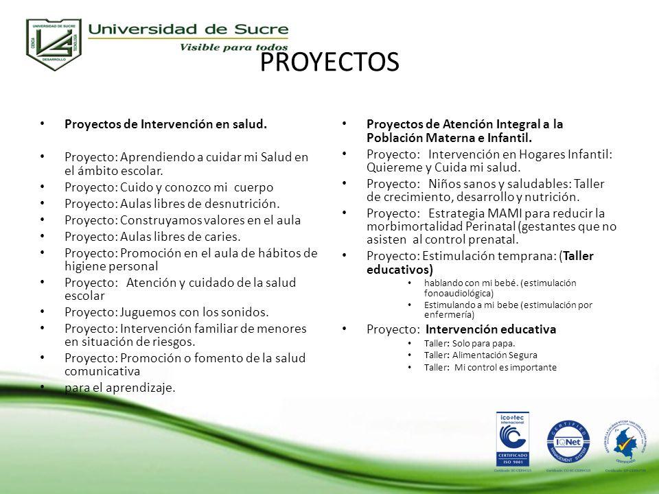 PROYECTOS Proyectos de Intervención en salud.
