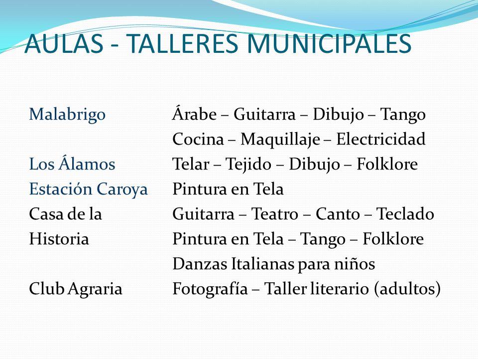AULAS - TALLERES MUNICIPALES