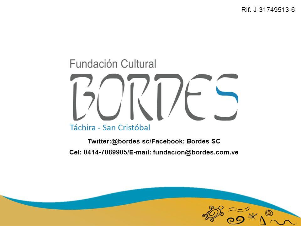Rif. J-31749513-6 Twitter:@bordes sc/Facebook: Bordes SC.