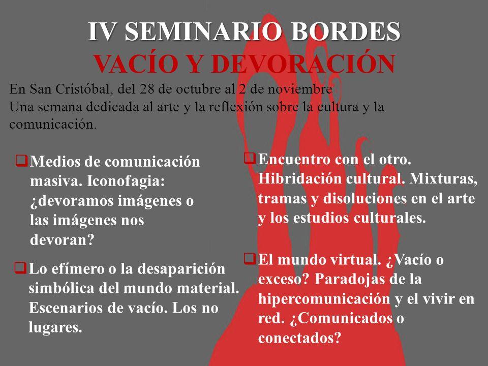 IV SEMINARIO BORDES VACÍO Y DEVORACIÓN