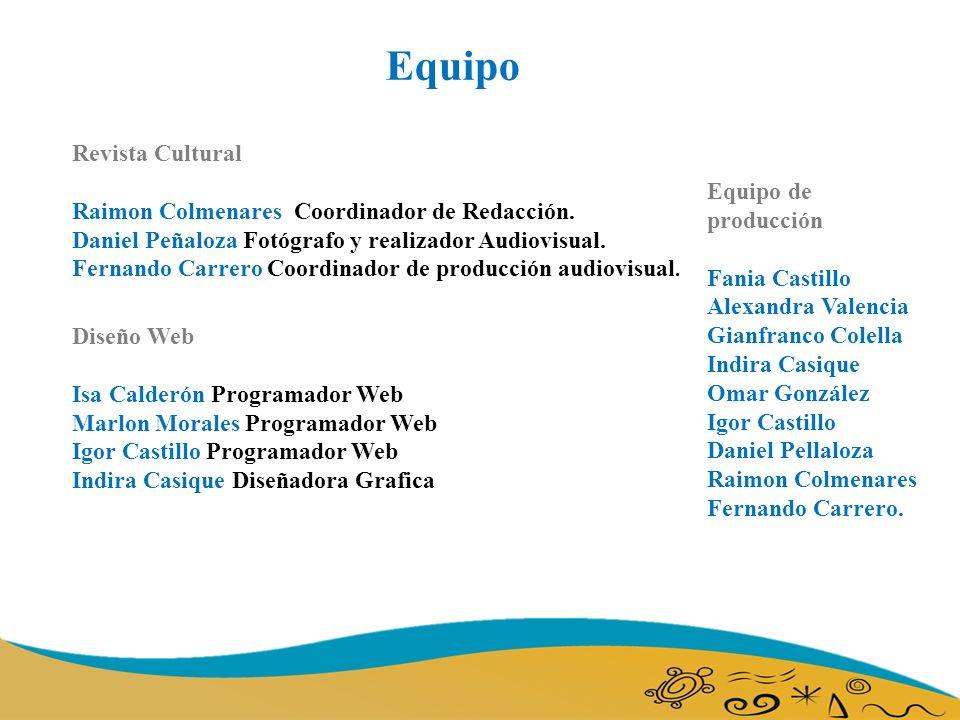 Equipo Revista Cultural Raimon Colmenares Coordinador de Redacción.