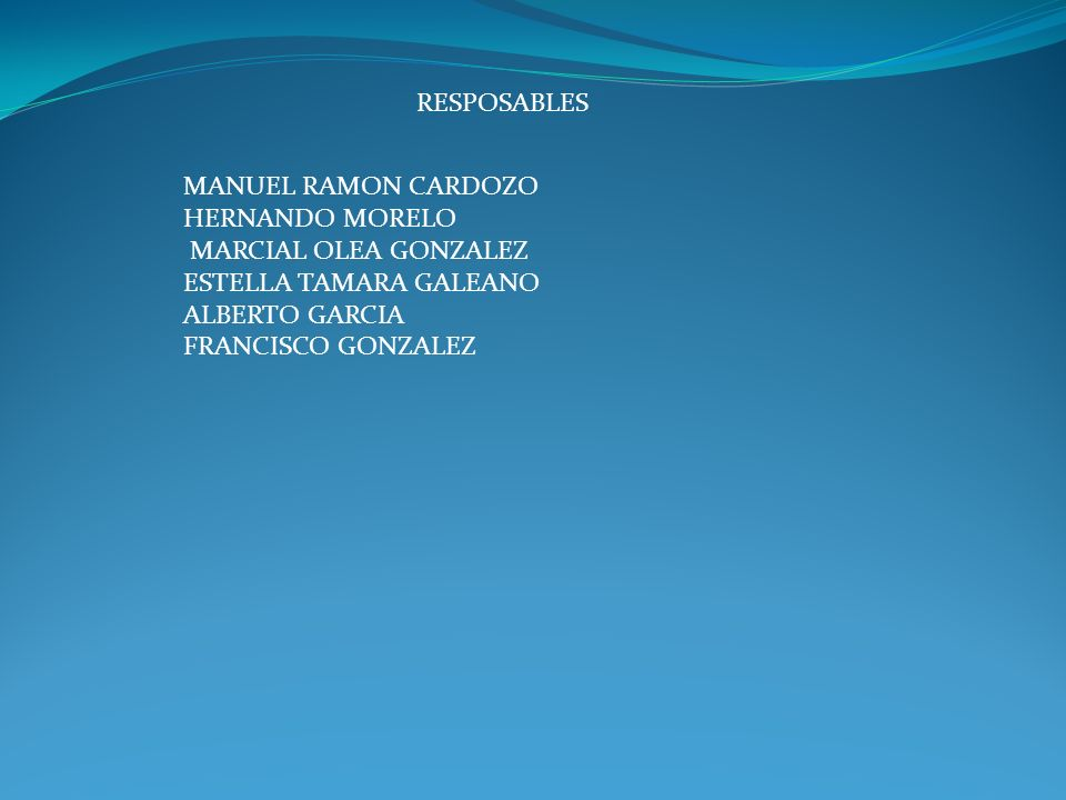 RESPOSABLES MANUEL RAMON CARDOZO. HERNANDO MORELO. MARCIAL OLEA GONZALEZ. ESTELLA TAMARA GALEANO.