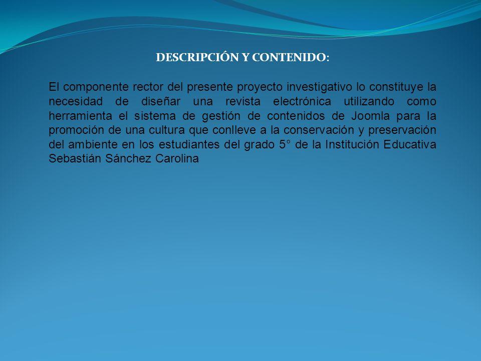 DESCRIPCIÓN Y CONTENIDO: