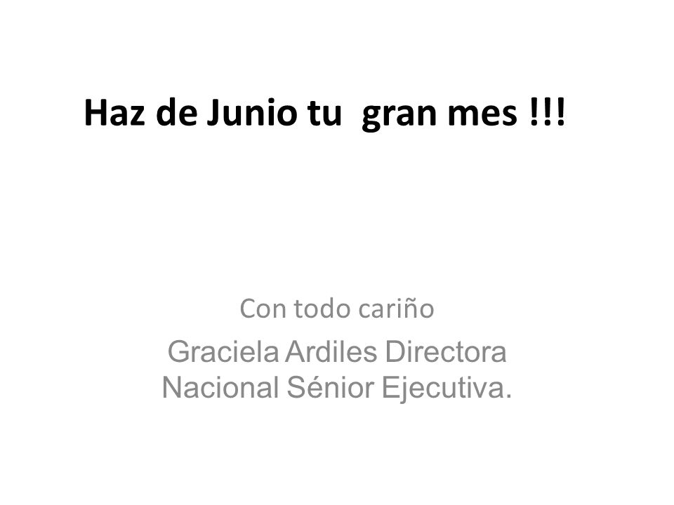 Con todo cariño Graciela Ardiles Directora Nacional Sénior Ejecutiva.