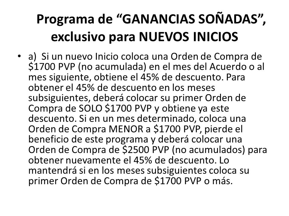 Programa de GANANCIAS SOÑADAS , exclusivo para NUEVOS INICIOS