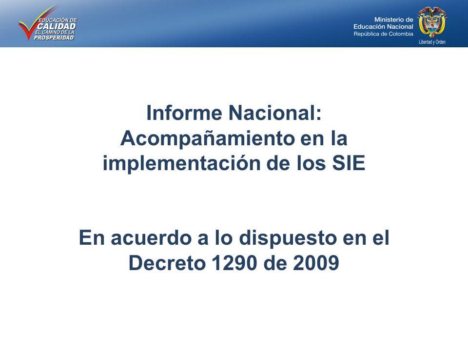 Acompañamiento en la implementación de los SIE