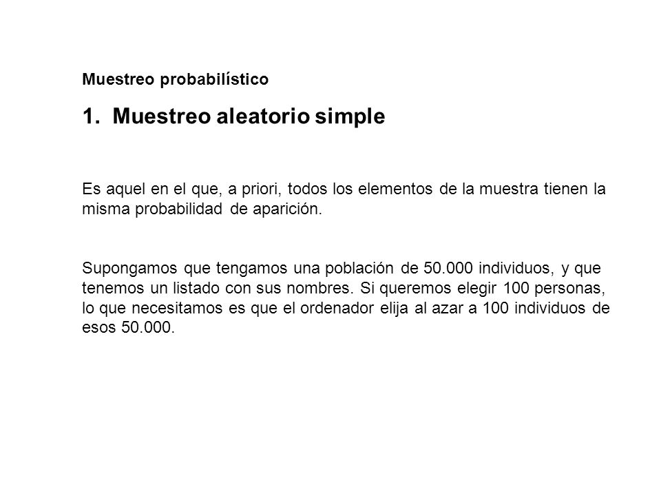1. Muestreo aleatorio simple