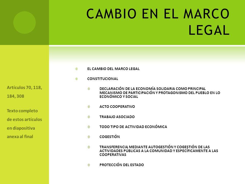 CAMBIO EN EL MARCO LEGAL