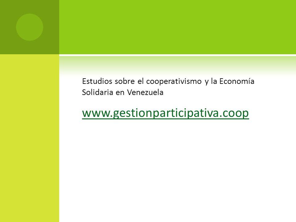 Estudios sobre el cooperativismo y la Economía Solidaria en Venezuela