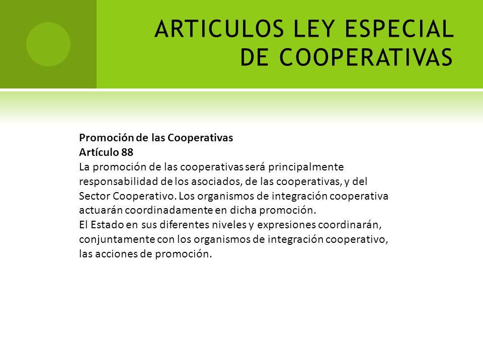ARTICULOS LEY ESPECIAL DE COOPERATIVAS