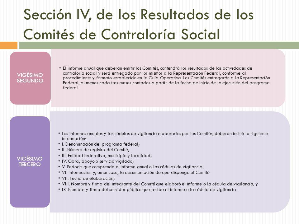 Sección IV, de los Resultados de los Comités de Contraloría Social